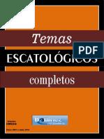 Dr. Antonio Bolainez-Libro Completo-TEMAS ESCATOLÓGICOS-2001-2014.pdf