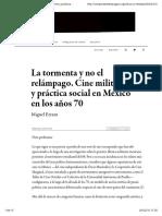 La tormenta y no el relámpago. Cine militante y práctica social en México en los años 70 — Campo de relámpagos