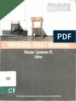 Cavieres, Héctor (editor) - Psicología, ética e ideología.pdf