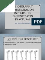 Fisioterapia y Rehabilitacion Integral en Pacientes Con Fracturas