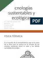 Exp Melissa, Araceli, Eduardo 1 Tecnologias Sustentables y Ecologicas - Copia