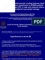 Cold saline and endovascular cooling induces rapid hypothermia before reperfusion in STEMI patients treated with primary PCI, is safe and reduces infarct size with a scattered myocardial salvage ESC 2010