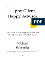 Happy CLient, Happy Advisor - First Installment