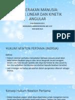 PERGERAKAN MANUSIA; Kinetik Linear Dan Kinetik Angular