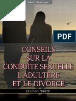 Ellen G White - Conseils Sur La Conduite Sexuelle L'Adultère Et Le Divorce
