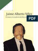 54. Jaime Alberto Véléz. El Ensayo y La Traición de Libro Monstruoso