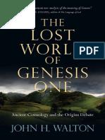 Walton, J., El Mundo Perdido de Génesis Uno