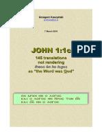 "Grzegorz Kaszyński — 145 translations not rendering theos ēn ho logos as ""the Word was God"" (John 1:1)"