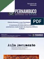O Movimento de Março-Abril de 1964 e o Autoritarismo Modernizador Dos Governos Militares No Brasil