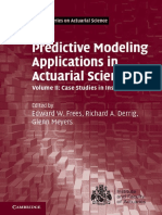 (International Series on Actuarial Science) Edward W. Frees, Glenn Meyers, Richard A. Derrig - Predictive Modeling Applications in Actuarial Science, Volume 2_ Case Studies in Insurance-Cambridge Univ.pdf