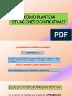 CÓMO PLANTEAR SITUACIONES SIGNIFICATIVAS.pptx