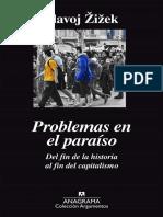Problemas en El Paraiso