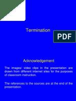 Termination