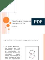 Diseño Factoriales Fraccionados Unidad 3
