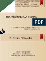 Projeto Inclusão Digital com Idosos.