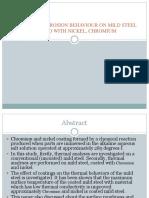 Effect of Corrosion Behaviour on Mild Steel Coated With Nickel, Chromium