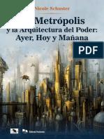 La Metrópolis y la Arquitectura del Poder
