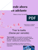 DesdeAhoraEnAdelante05-NuncaTirarLaToalla