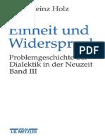 Hans Heinz Holz (auth.) - Einheit und Widerspruch_ Problemgeschichte der Dialektik in der Neuzeit-J.B. Metzler (1997).pdf