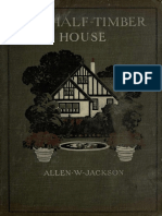 The Half-Timber House, its Origin, Design, Modern Plan, and Construction (1912).pdf