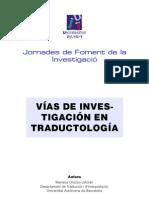 Vias Investigacion en Traductologia