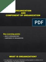 Organization and Component of Organization