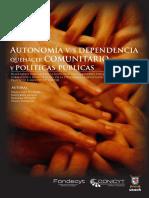 - Winkler, M.I.; Alvear, K.; Olivares, B. y Pasmanik, D. (2009). Autonomía versus Dependencia. Quehacer comunitario y Políticas Públicas. Santiago- Universidad de Santiago de Chile..pdf