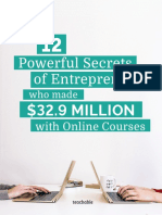 12 Powerful Secrets of Entrepreneurs Who Made $32.9 Million With Online Courses - Teachable.pdf