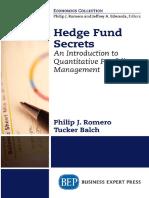 Philip J. Romero_ Tucker Balch - Hedge Fund Secrets_ an Introduction to Quantitative Portfolio Management-Business Expert Press (2018)