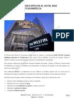 WESTIN LIMA SE CONVIERTE EN EL HOTEL M�S SOSTENIBLE DE LATINOAM�RICA LEC 2