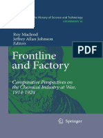 (Archimedes_ New Studies in the History and Philosophy of Science and Technology 16) Roy MacLeod, Jeffrey A. Johnson - Frontline and Factory_ Comparative Perspectives on the Chemical Industry at War, 2006.pdf