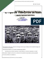 El Tipo de 'Vida-Zombie' Del Rebaño, Desde El Nacimiento Hasta La Muerte