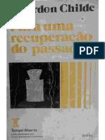03.3 CHILDE, Gordon - O Que é o Registro Arqueológico