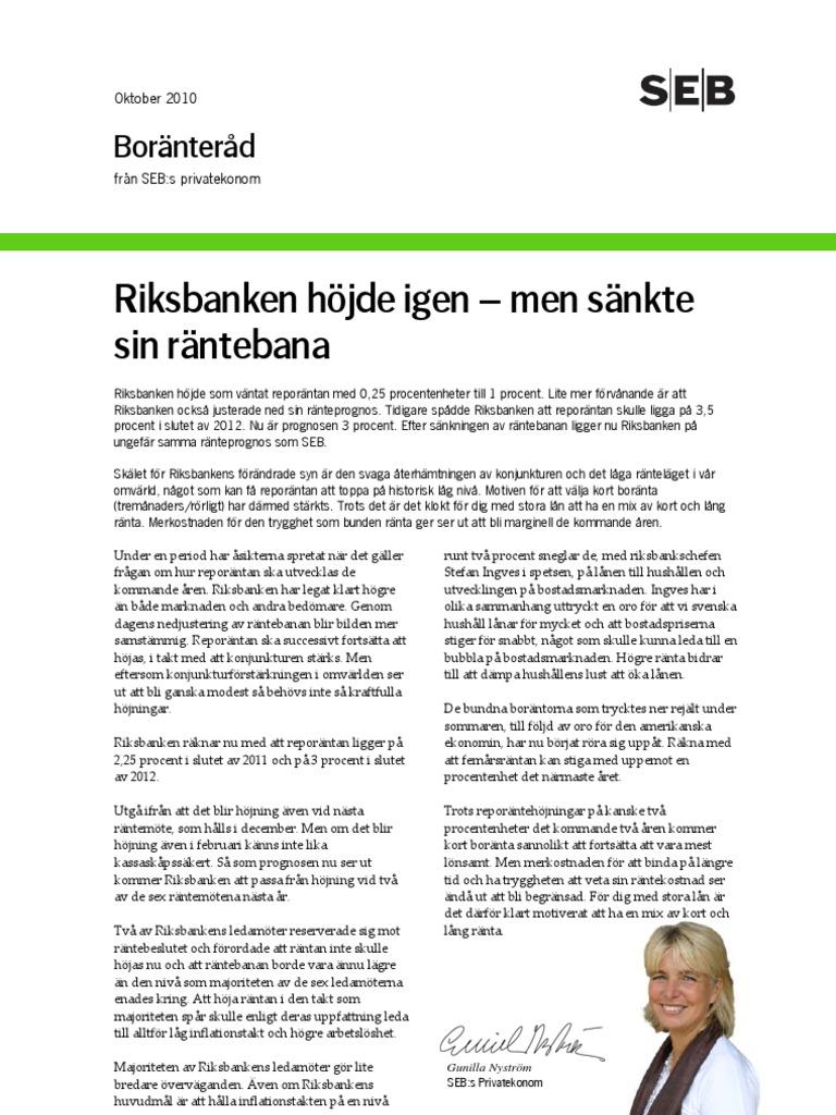 Riksbanken sanker reporantan igen