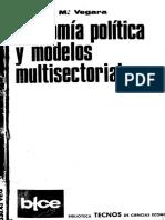 Vegara Economía política y modelos multisectoriales, 1979 - EXCELENTE - MATRIZ E TEORIA MARXISTA.pdf