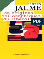 Lucien Jaume-Les origines philosophiques du libéralisme-Flammarion (2009).pdf