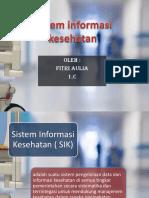 Sistem Informasi Kesehatan Dan Dokumentasi Manual Serta Elektronik
