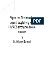 Stigma and Discrimination Against People Living With HIV