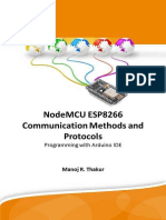 Manoj R. Thakur - NodeMCU ESP8266 Communication Methods and Protocols _ Programming With Arduino IDE-Amazon Media EU S.à r.l. (2018)