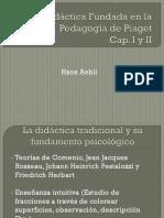 Una Didáctica Fundada en La Pedagogía de Piaget Cap I y II