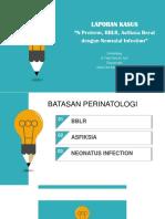 laporan kasus BBLR dengan asfiksia dan neonatal infection