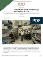 Paulista autuado pela Receita tenta provar que não é dono de US$ 1,1 mi