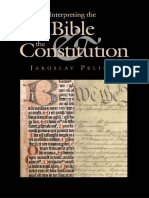Interpreting the Bible and the Constitution John W Kluge Center Books