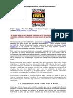 MEIRELLES, Renato - Um Pais Chamado Favela - Resenha.