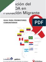 Prevención del VIH/SIDA en Población Migrante GUIA PARA PROMOTORES COMUNITARIOS