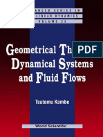 Kambe T. Geometrical Theory Of Dynamical Systems And Fluid Flows (Isbn 9812388060)(Ws, 2004)(430S.pdf