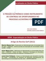 o Pregão Eletrônico Como Instrumento de Controle de Oportunismos No Processo Licitatório Público
