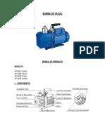 BOMBA DE VÁCUO MANUAL DE OPERAÇÃO MODELOS. VP-50D (1,8cfm) VP-140D ( 5cfm) VP-200D (7cfm) VP-340D (12cfm) I COMPONENTES.pdf