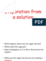 Evaporation From a Solution