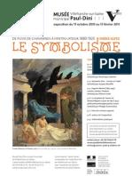 Le Symbolisme. De Puvis de Chavannes à Fantin-Latour, 1880-1920